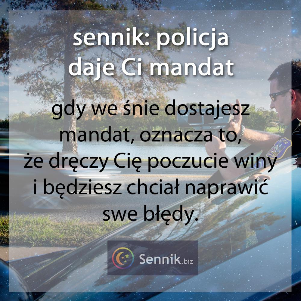 sennik - policja daje Ci mandat