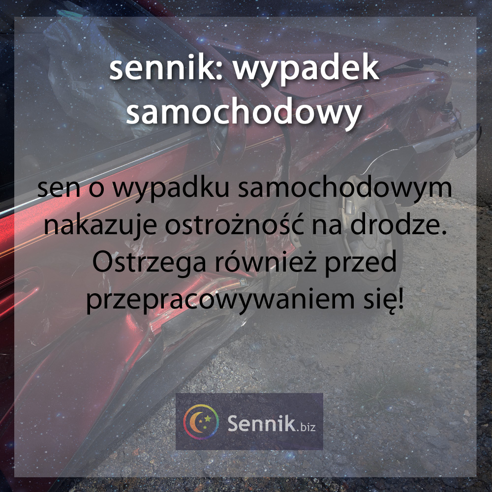sennik - wypadek samochodowy