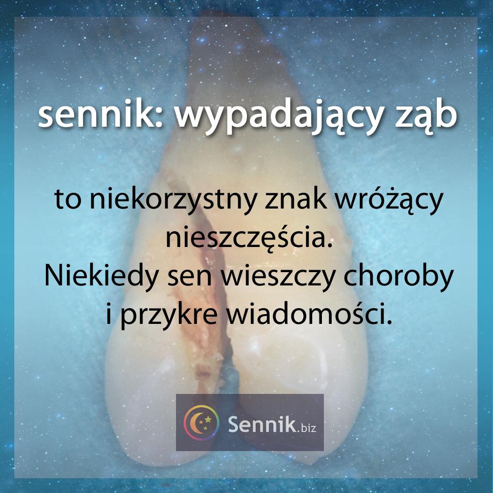 sennik zęby - wypadający ząb